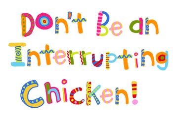 Interrupting Chicken Sign