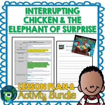 Interrupting Chicken and the Elephant of Surprise Lesson Plan and Activities