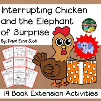 Interrupting Chicken And The Elephant Of Surprise By Stein 19 Activities NO PREP