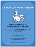 Interrupting Chicken by David Ezra Stein (Companion Worksheets)