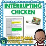 Interrupting Chicken by David Ezra Stein Lesson Plan and Activities
