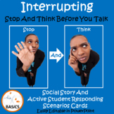 Interrupting - Stop And Think Before You Talk Social Story