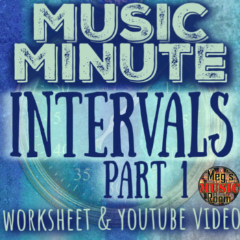 Intervals Pt. 1 - Music Minute by Ms. H - Worksheet & YT Vid - Elementary Music