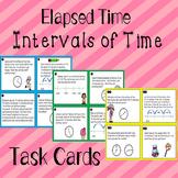 Elapsed Time Task Cards TEKS 3.7C, 4.8C , CCSS 3.MDA.1