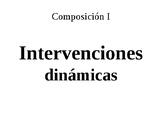 Intervenciones dinámicas