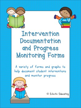 Intervention Documentation and Progress Monitoring Forms