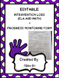 Intervention Logs (ELA and MATH) and Progress Monitoring Form (Editable)