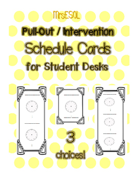 Intervention / Pull Out Schedule Desk Cards