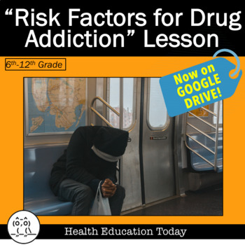 Health Lesson: Childhood Risk Factors for Drug Addiction