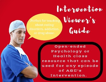 Intervention Viewer's Guide for teaching Addiction, Eating Disorders, Drug Abuse