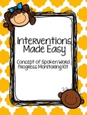 Interventions Made Easy: Concept of Spoken Word Progress M