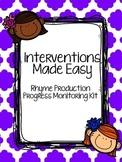 Interventions Made Easy: Rhyme Production Progress Monitoring Kit
