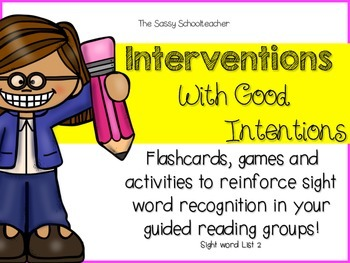 Interventions With Good Intentions!  Fry Sight Word List 2