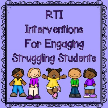 RTI for Engaging Struggling Students