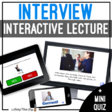 Unit 5 Interview - Digital Interactive Lecture