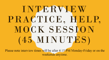 Teacher / Administrator Interview Practice, Help, Mock Session (45 Minutes)