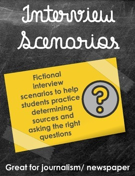 Interview Scenarios: Asking the Right Questions (Journalism or Newspaper)