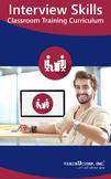 Interview Skills Classroom Training Curriculum