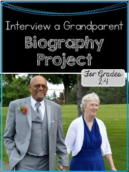 Interview a Grandparent Biography Project