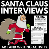 Interview with Santa: Christmas Themed Art and Writing Activity
