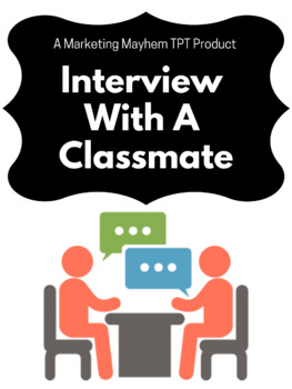 Interview with a Classmate