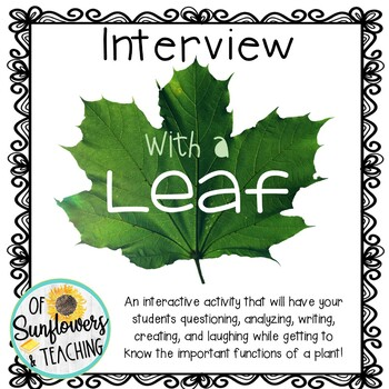 Interview with a Leaf: An Interactive Activity About Plants