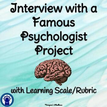 Interview with a Famous Psychologist Project