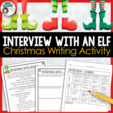 Christmas Writing Activity - Interview With An Elf