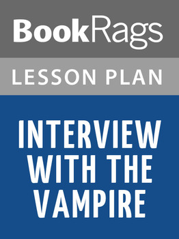 Interview with the Vampire Lesson Plans