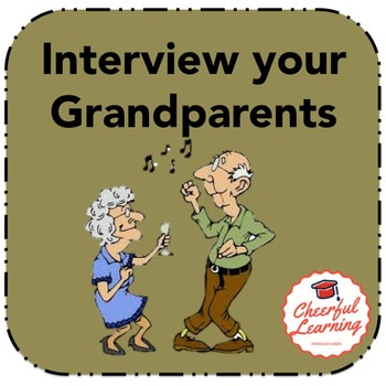 Interview your Grandparents