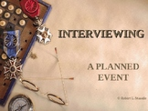 Interviewing - A Planned Event