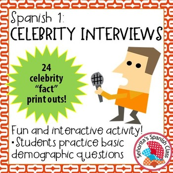 Spanish 1 - Celebrity Interviews in Spanish! Fun Interacti