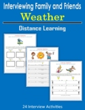 Interviewing Family and Friends - Weather (Distance Learning)