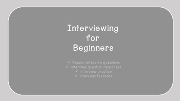 Interviewing for Beginners