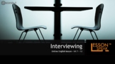 Interviewing lvl 7 - 12 (Distance Learning)