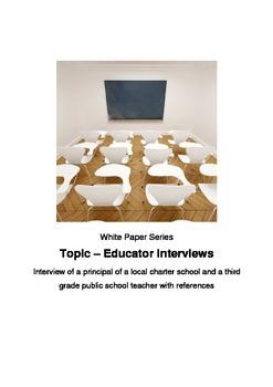 Interviews of a principal of and a third grade public school teacher
