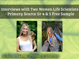 Interviews with Two Women Life Scientists FREE– A Primary Source for Gr 2 & 3