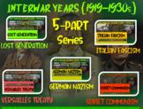 Interwar Years: HIGHLY VISUAL & ENGAGING; MASSIVE 5-part 82-slide PowerPoint