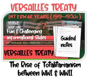 Interwar Years (PART 2 VERSAILLES TREATY) of HIGHLY VISUAL, ENGAGING 82slide PPT