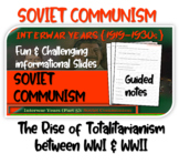 Interwar Years (PART 5 SOVIET COMMUNISM) of HIGHLY VISUAL, ENGAGING 82 slide PPT
