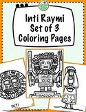 Inti Raymi Festival Set of 3 Coloring Pages Peru Ecuador