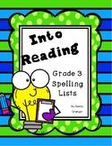 Into Reading (Houghton Mifflin Harcourt) Grade 3 Spelling Lists