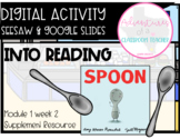 HMH 1.2 Into Reading- Spoon (Digital and Paper Resource)