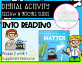 HMH 2.1 Into Reading- Many Kinds of Matter (Digital and Pa