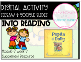 HMH 3.3 Into Reading- Pepita and the Bully (Digital and Paper Resource)