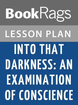 Into That Darkness: An Examination of Conscience Lesson Plans