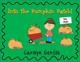 Pumpkins! Pumpkin Patch!