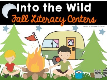 Into The Wild: Fall Literacy Centers