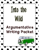 Into The Wild - Argumentative Essay - Synthesize Sources!