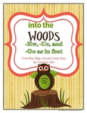 Into The Woods: -Ue, -Ew, and -Oo as in Woods